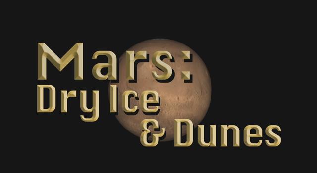 Mars: Dry Ice and Dunes