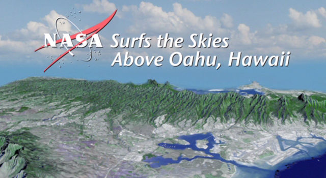 NASA Surfs the Skies Above Oahu, Hawaii