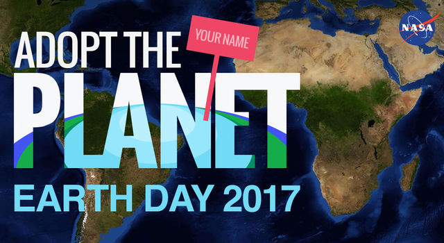 Adopt the planet Earth Day 2017