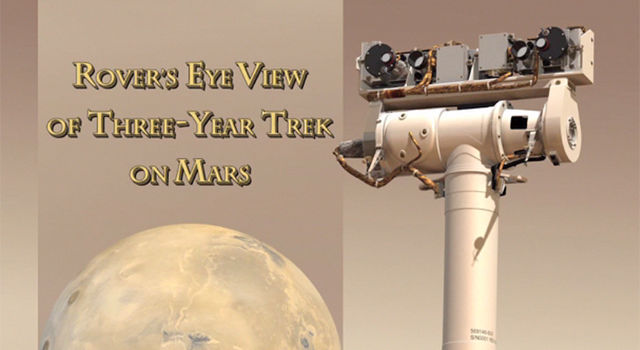 Rover's Eye View of Three-Year Trek on Mars