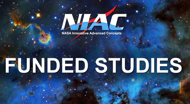The NASA Innovative Advanced Concepts (NIAC) Program nurtures visionary ideas