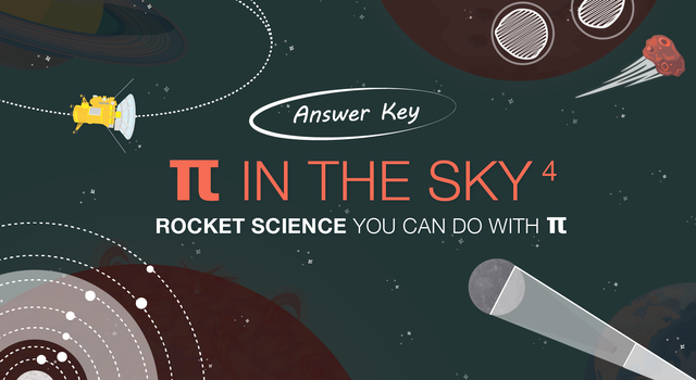 NASA Pi Day Challenge – Pi in the Sky 4 from NASA/JPL Edu – Answer Key