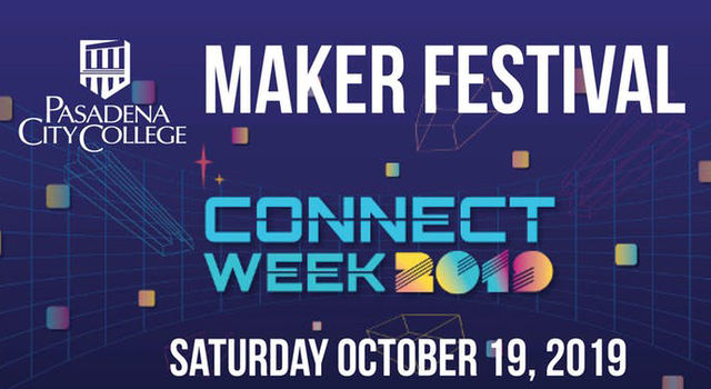 Purple graphic with a grid and small colored squares that reads: Pasadena City College Maker Festival, Connect Week 2019, Saturday, October 19, 2019