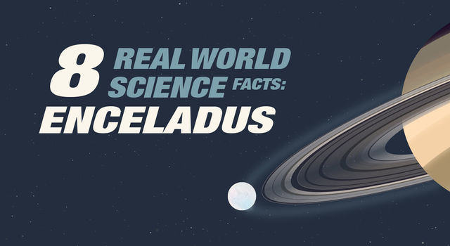 8 Real World Science Facts About Saturn's Moon Enceladus Infographic